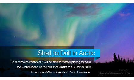 Shell Exec Confident Alaskan Arctic Drilling to Start this Summer
