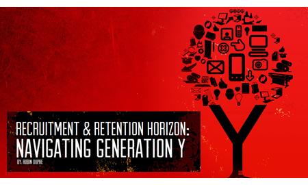Recruitment & Retention Horizon: Navigating Generation Y
