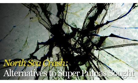 North Sea Crash: Alternatives to Super Pumas Sought