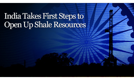 India Takes First Steps to Open Up Shale Resources