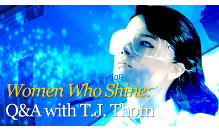 Women Who Shine: Q&A with T.J. Thom