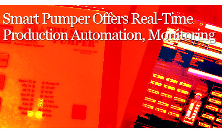Smart Pumper Offers Real-Time Production Automation, Monitoring