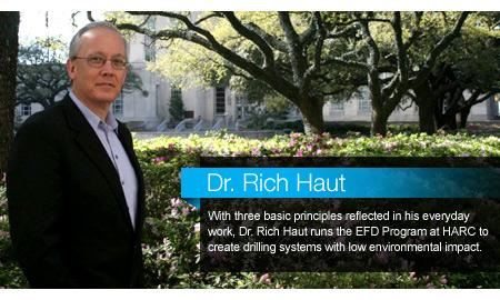 Dr. Rich Haut: Haut Spearheads Green Drilling Movement